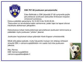 EBK P07-08 joukkueen perustamisilta