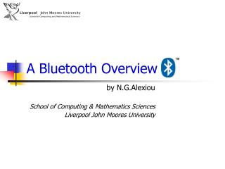 A Bluetooth Overview