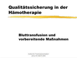 Qualit�tssicherung in der H�motherapie