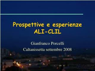Prospettive e esperienze  ALI-CLIL