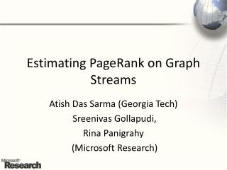 Estimating PageRank on Graph Streams