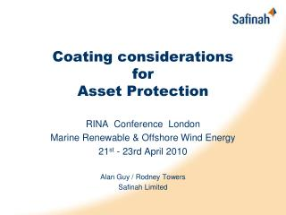 Coating considerations  for  Asset Protection