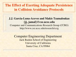 The Effect of Exerting Adequate Persistence in Collision Avoidance Protocols