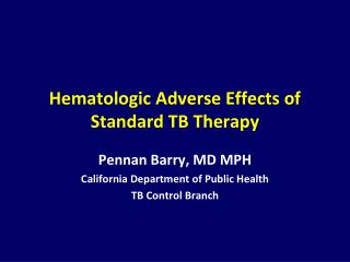 Hematologic Adverse Effects of  Standard TB Therapy