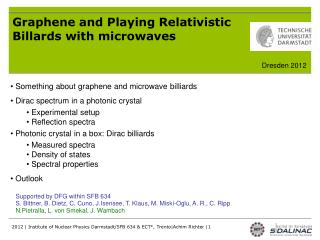 Graphene and Playing Relativistic Billards with microwaves