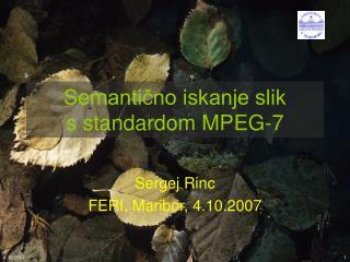 Semantično iskanje slik s standardom MPEG-7