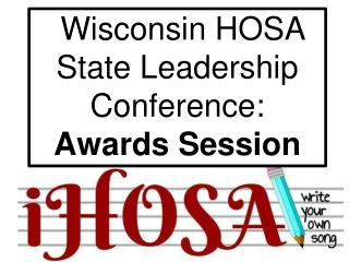 Wisconsin HOSA State Leadership Conference: Awards Session