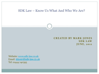 SDK Law – Know Us What And Who We Are?