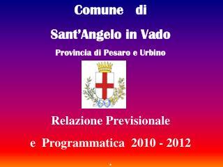 Comune   di  Sant'Angelo in Vado Provincia di Pesaro e Urbino