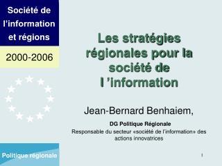 Les stratégies régionales pour la société de l'information