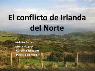 El conflicto  de Irlanda del Norte