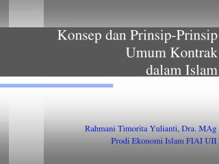 Konsep dan Prinsip-Prinsip Umum Kontrak  dalam Islam