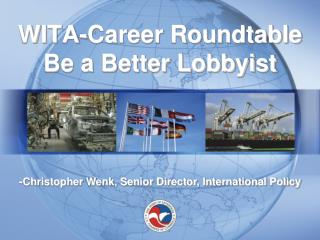 WITA-Career Roundtable Be a Better Lobbyist
