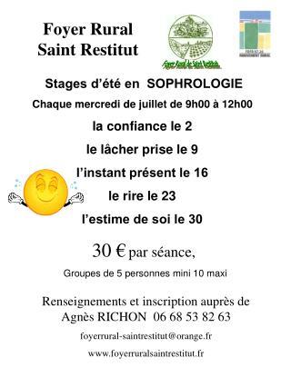 Renseignements et inscription auprès de  Agnès RICHON  06 68 53 82 63