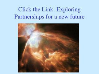 Click the Link: Exploring Partnerships for a new future