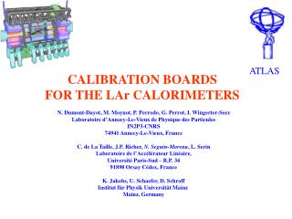 CALIBRATION BOARDS FOR THE LAr CALORIMETERS