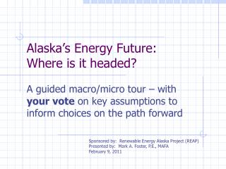 Alaska's Energy Future:   Where is it headed?