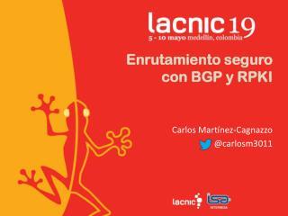 Enrutamiento seguro  con BGP y RPKI