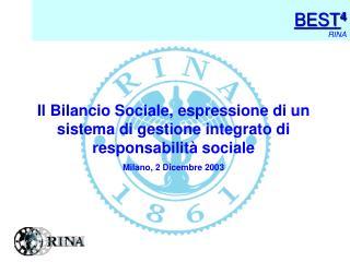 Il Bilancio Sociale, espressione di un sistema di gestione integrato di responsabilità sociale