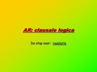 AR: clausale logica