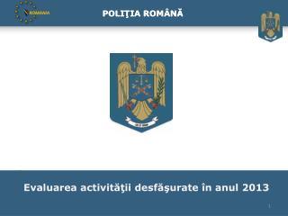 POLI ŢIA ROMANĂ