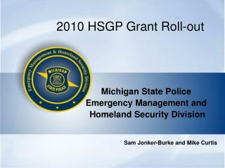 2010 HSGP Grant Roll-out