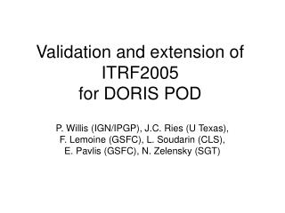 Validation and extension of ITRF2005 for DORIS POD