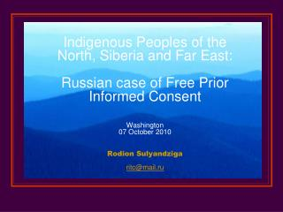 Indigenous Peoples  of the North, Siberia and Far East