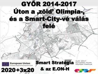GYŐR 2014-2017