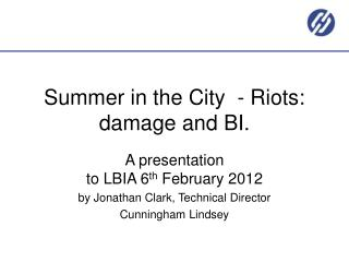 Summer in the City  - Riots: damage and BI‬‪.