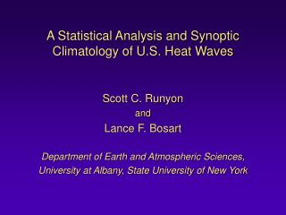 A Statistical Analysis and Synoptic Climatology of U.S. Heat Waves