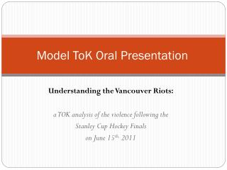 Model ToK Oral Presentation