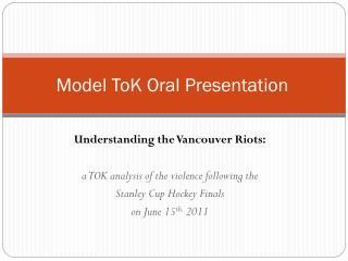 Model ToK Oral Presentation