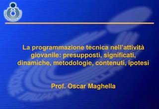 La programmazione tecnica nell'attività giovanile: presupposti, significati,