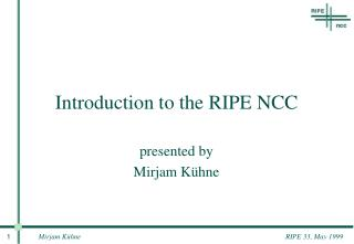 Introduction to the RIPE NCC