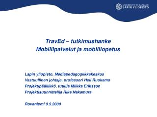 TravEd – tutkimushanke Mobiilipalvelut ja mobiiliopetus Lapin yliopisto, Mediapedagogiikkakeskus