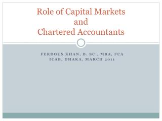 Role of Capital Markets and  Chartered Accountants