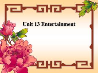 Unit 13 Entertainment
