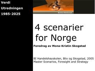 4 scenarier    for Norge