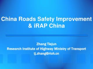 China Roads Safety Improvement & iRAP China