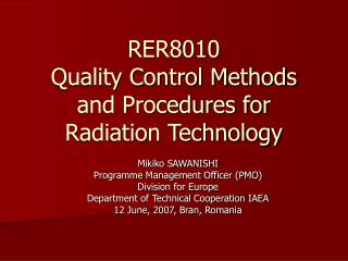 RER8010 Quality Control Methods and Procedures for Radiation Technology