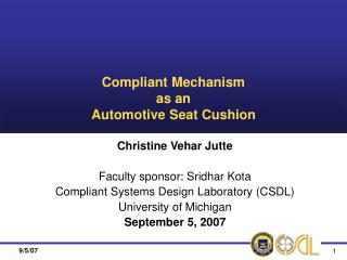 Compliant Mechanism as an Automotive Seat Cushion