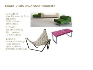 Modo 2005 awarded finalists