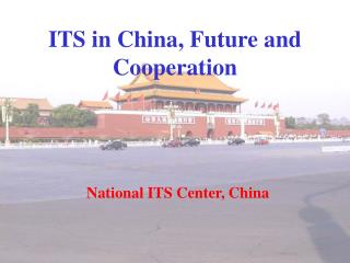 ITS in China, Future and Cooperation