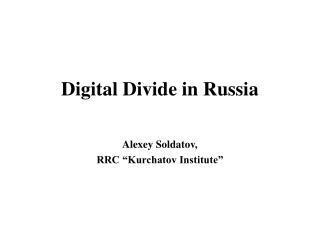 Digital Divide in Russia