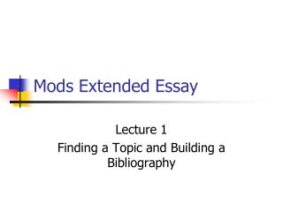 Mods Extended Essay