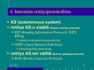 4. Internetin reititysprotokollista