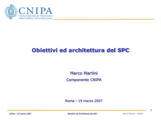 Obiettivi ed architettura del SPC