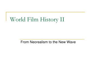 World Film History II