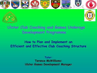 :     Ulster Club Coaching and Games Underage                Development Programme
